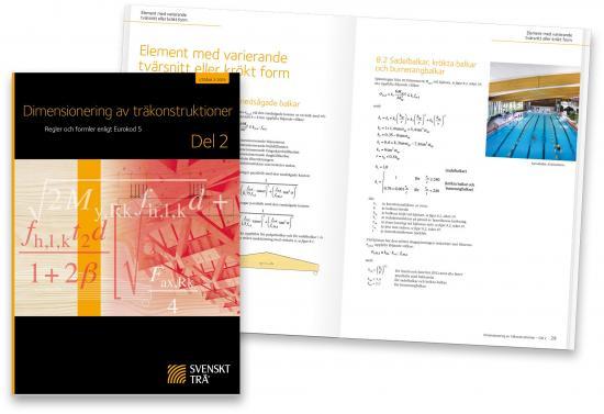 Publikationerna Dimensionering av träkonstruktioner Del 2.