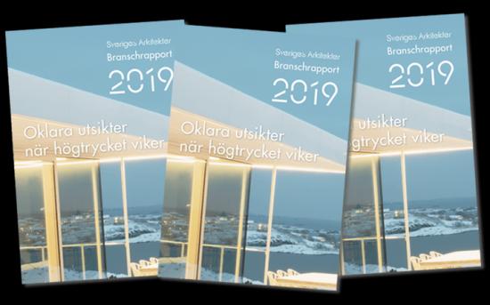Sveriges Arkitekters branschrapport 2019.